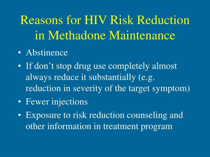 Reasons for HIV Risk Reduction in Methadone Maintenance