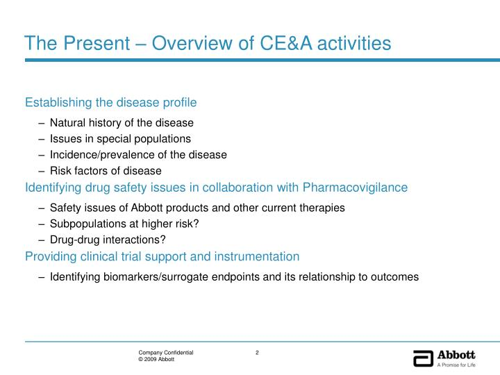 The present overview of ce a activities