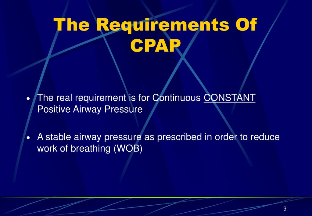 The Requirements Of CPAP