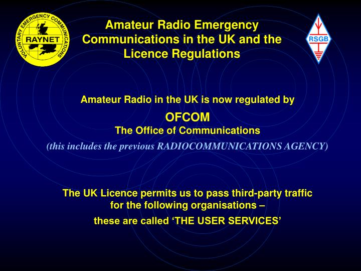 Amateur radio emergency communications in the uk and the licence regulations