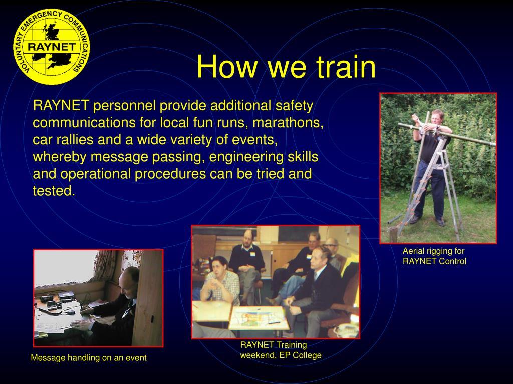 How we train