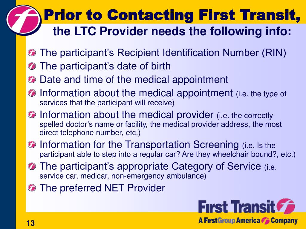 Prior to Contacting First Transit,