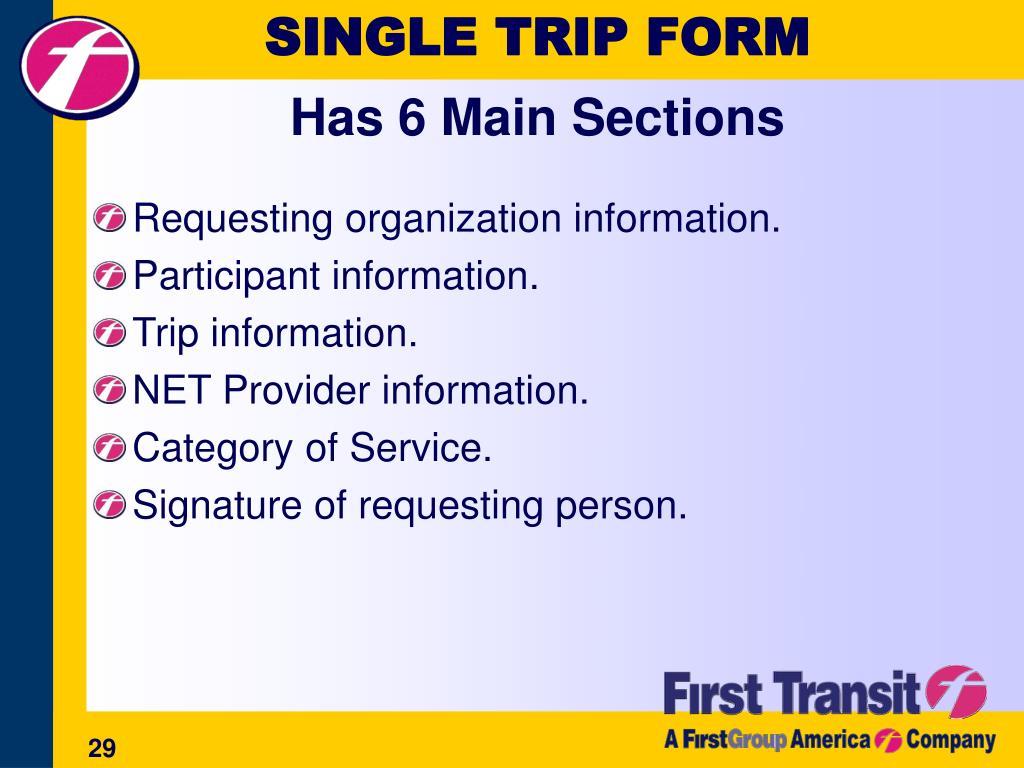 SINGLE TRIP FORM