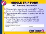 single trip form net provider information