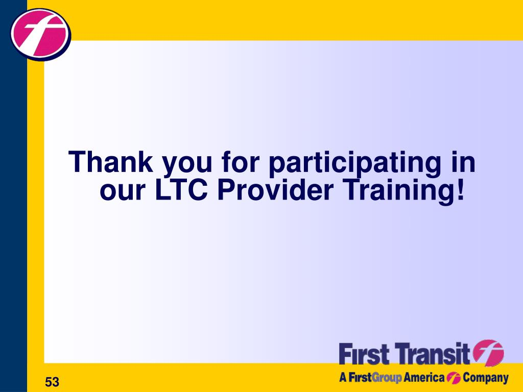 Thank you for participating in our LTC Provider Training!