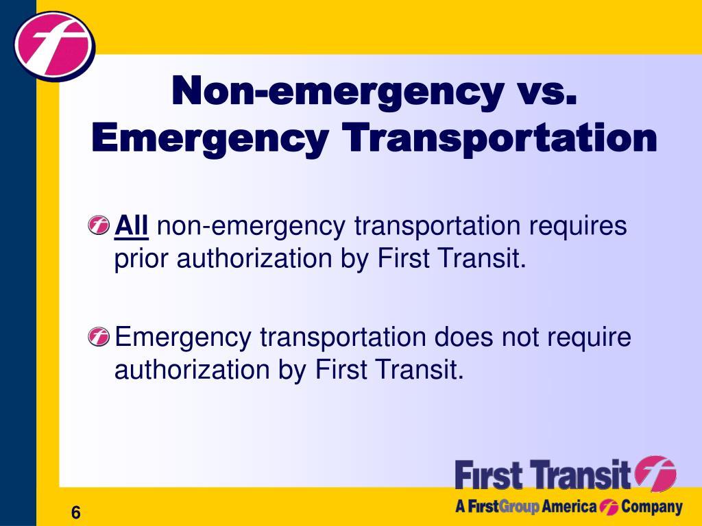 Non-emergency vs. Emergency Transportation