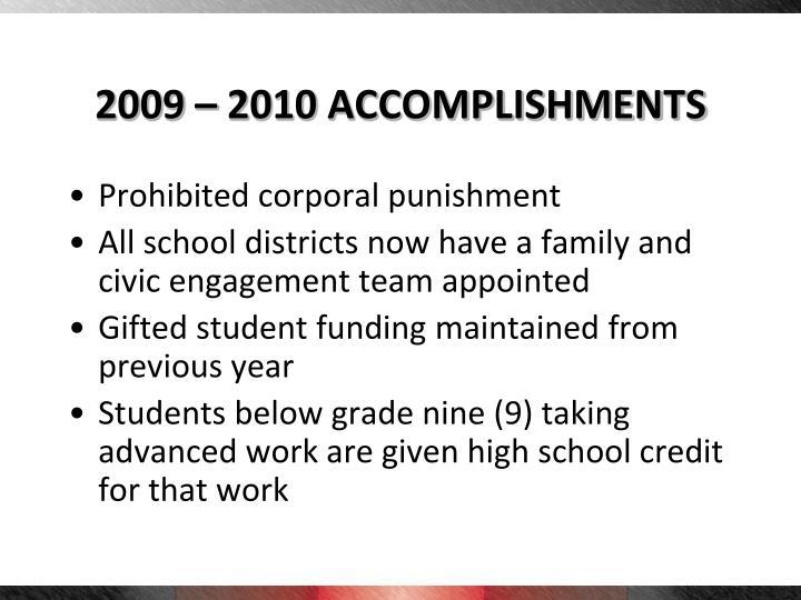 2009 – 2010 ACCOMPLISHMENTS