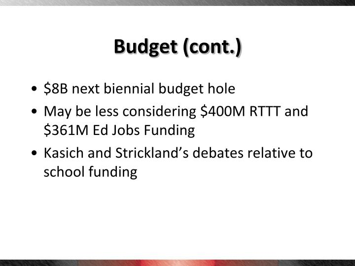 Budget (cont.)