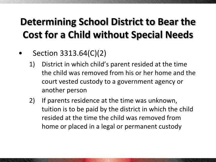 Determining School District to Bear the Cost for a Child without Special Needs