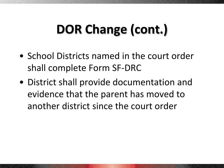 DOR Change (cont.)