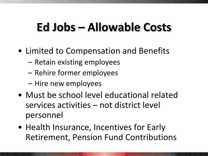 Ed Jobs – Allowable Costs