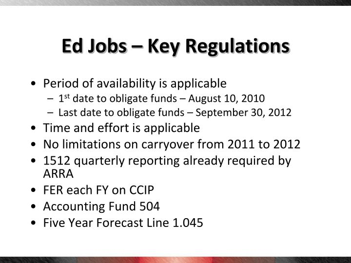 Ed Jobs – Key Regulations