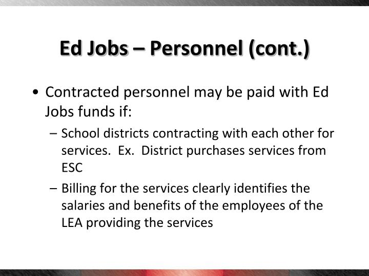 Ed Jobs – Personnel (cont.)