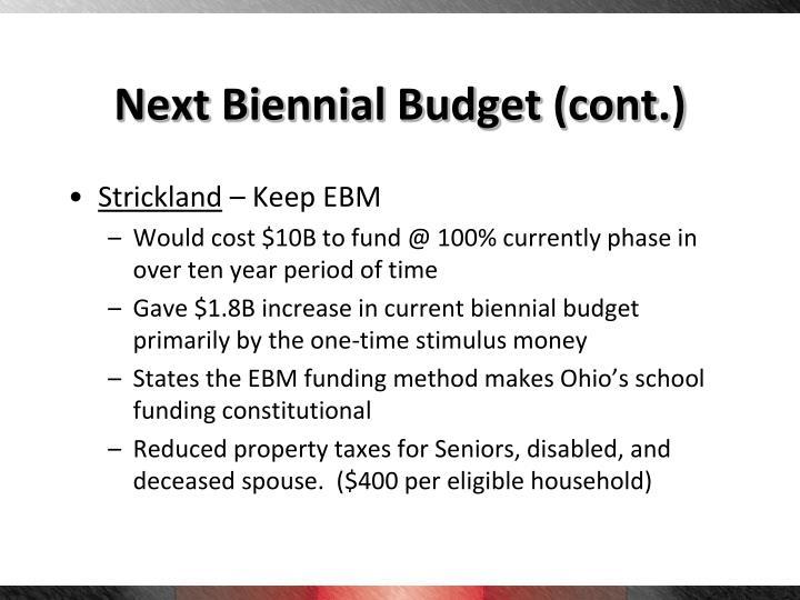 Next Biennial Budget (cont.)