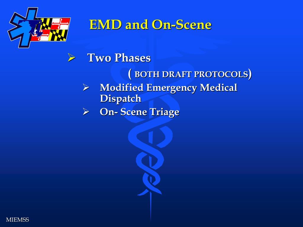 EMD and On-Scene