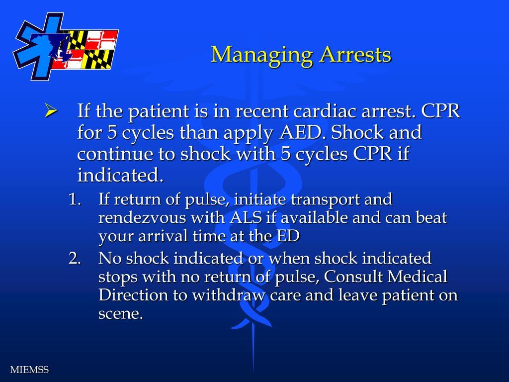 Managing Arrests