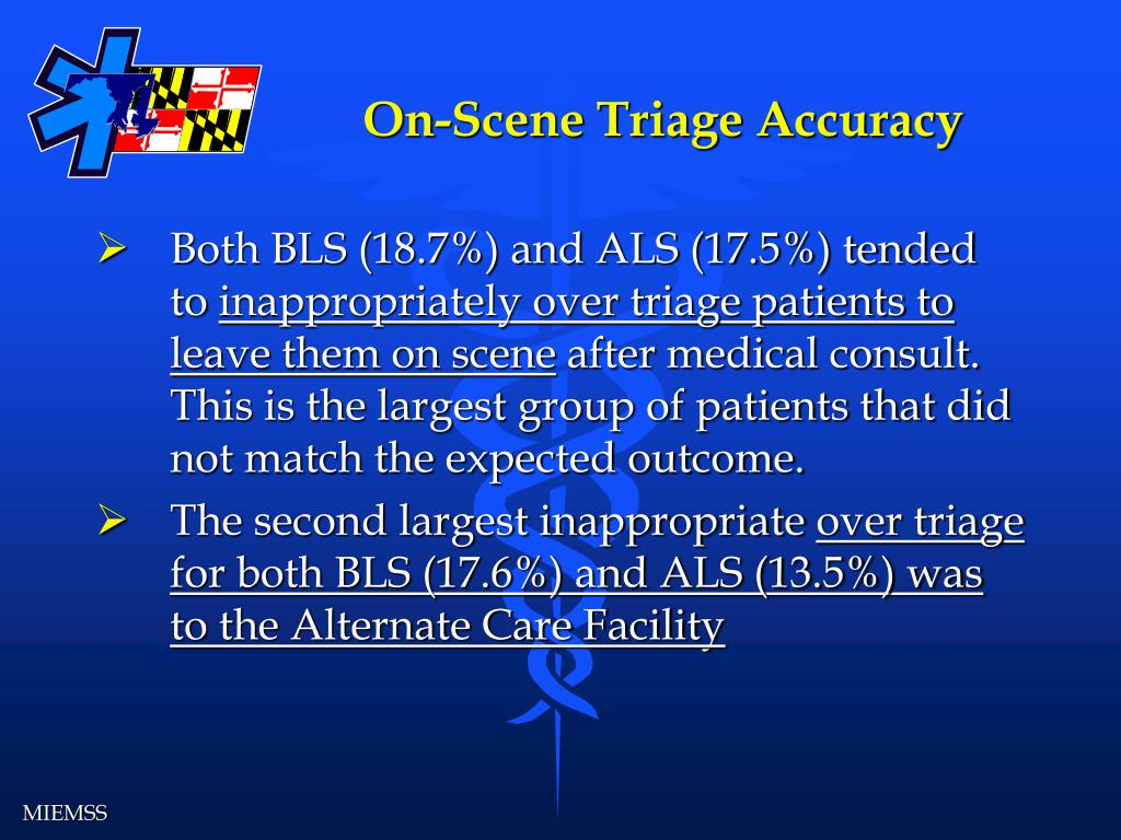 On-Scene Triage Accuracy