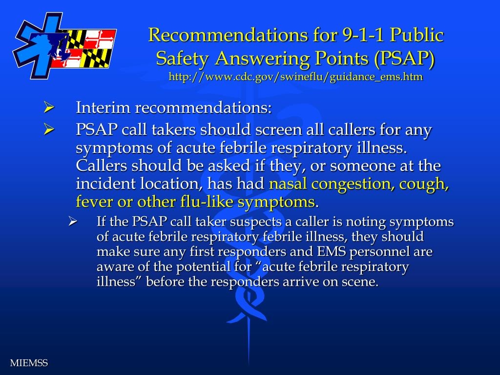 Recommendations for 9-1-1 Public Safety Answering Points (PSAP)