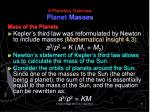 a planetary overview planet masses