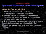 a planetary overview spacecraft exploration of the solar system30
