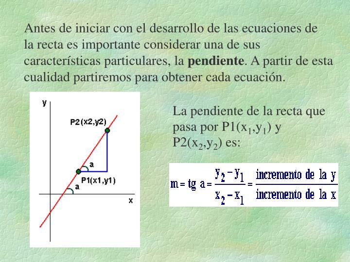 Antes de iniciar con el desarrollo de las ecuaciones de