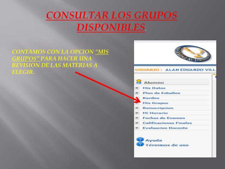 CONSULTAR LOS GRUPOS DISPONIBLES
