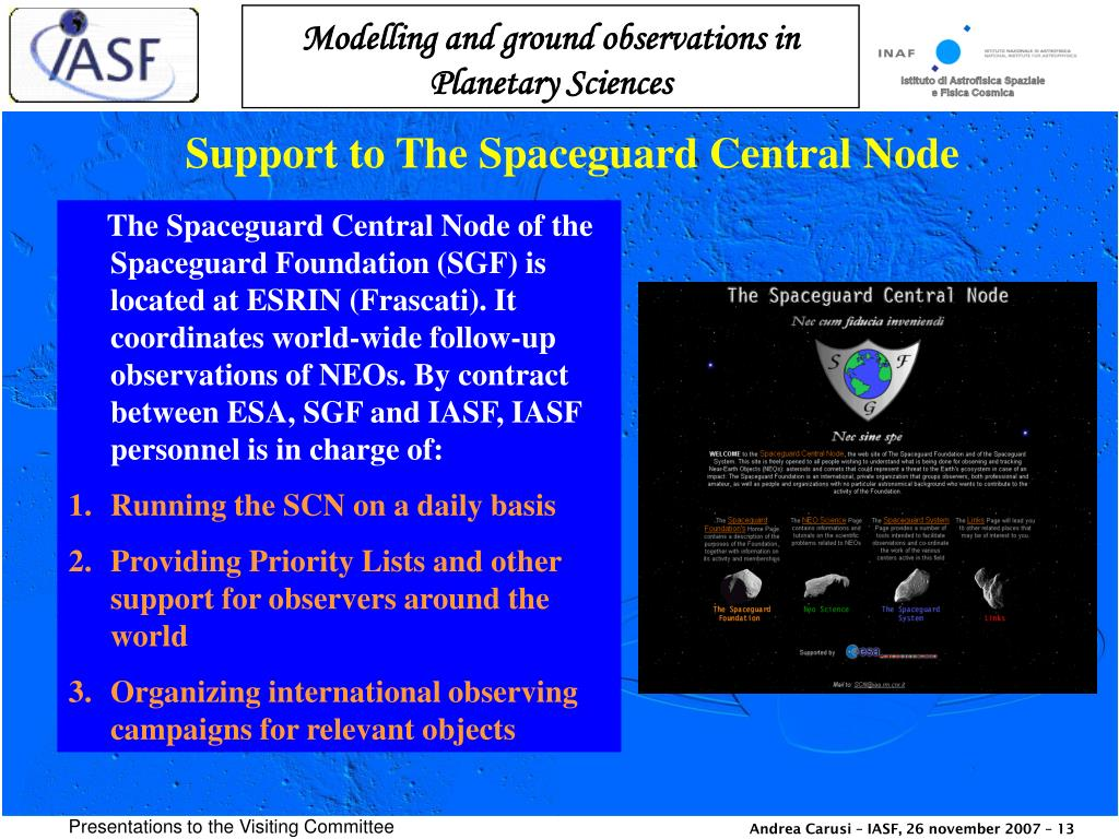 Support to The Spaceguard Central Node