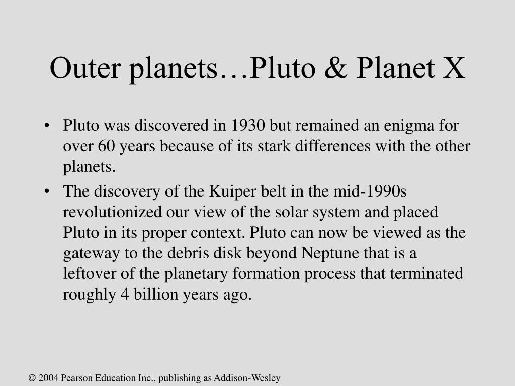 Outer planets…Pluto & Planet X