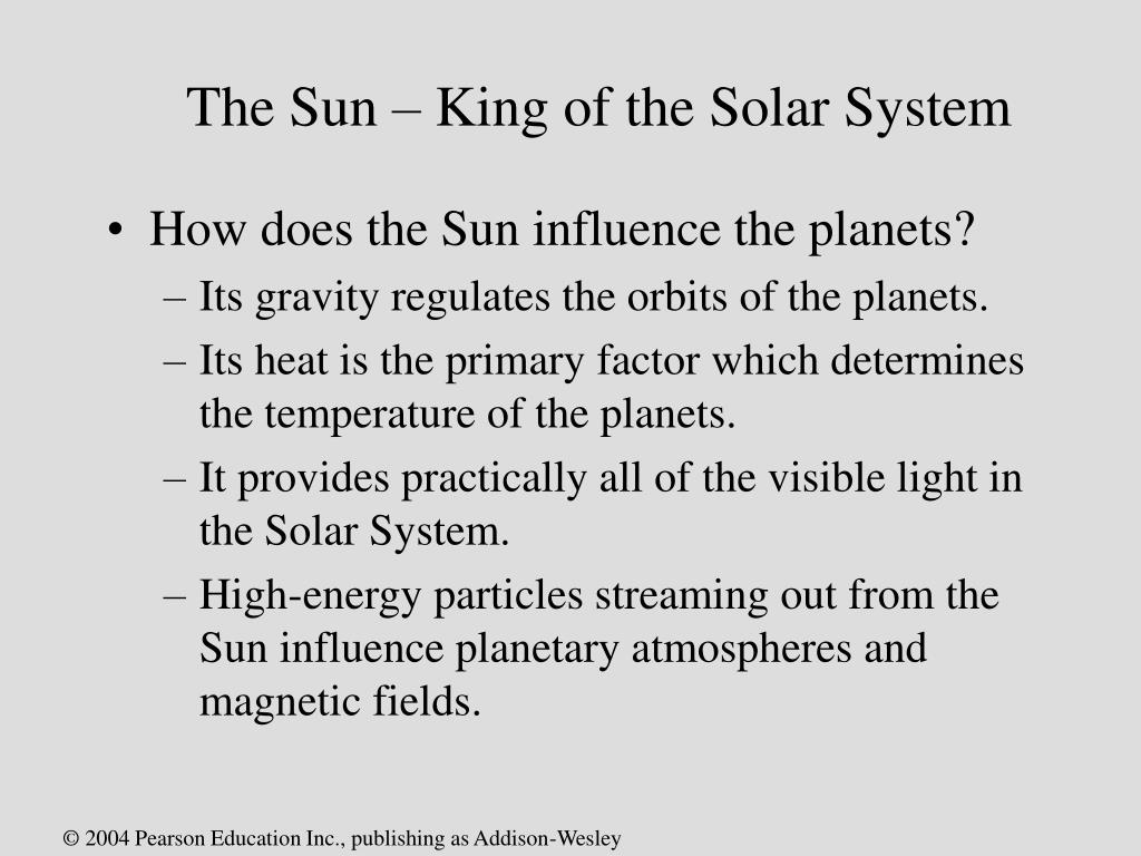 The Sun – King of the Solar System