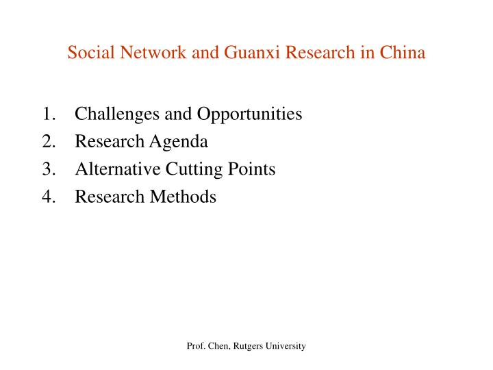 Social network and guanxi research in china1