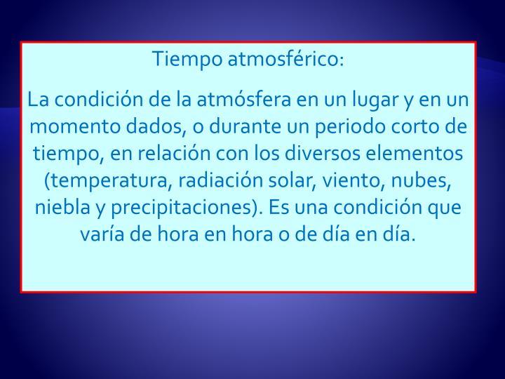 Tiempo atmosférico: