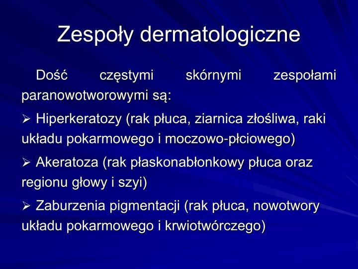 Zespoy dermatologiczne