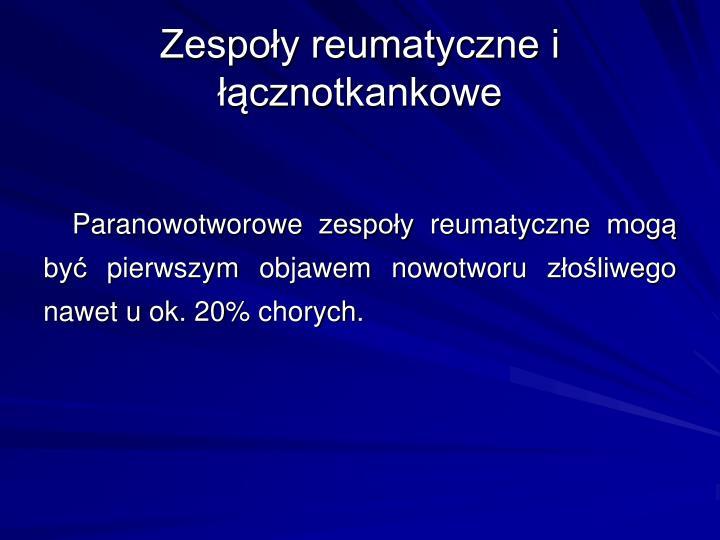 Zespoy reumatyczne i cznotkankowe