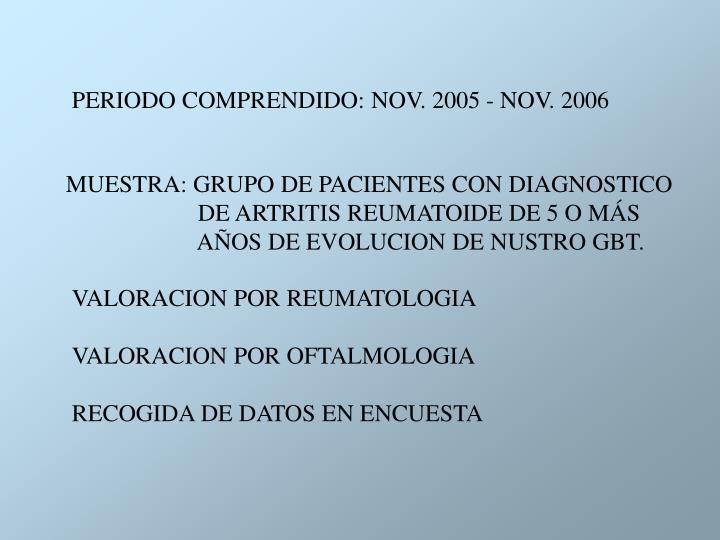 PERIODO COMPRENDIDO: NOV. 2005 - NOV. 2006