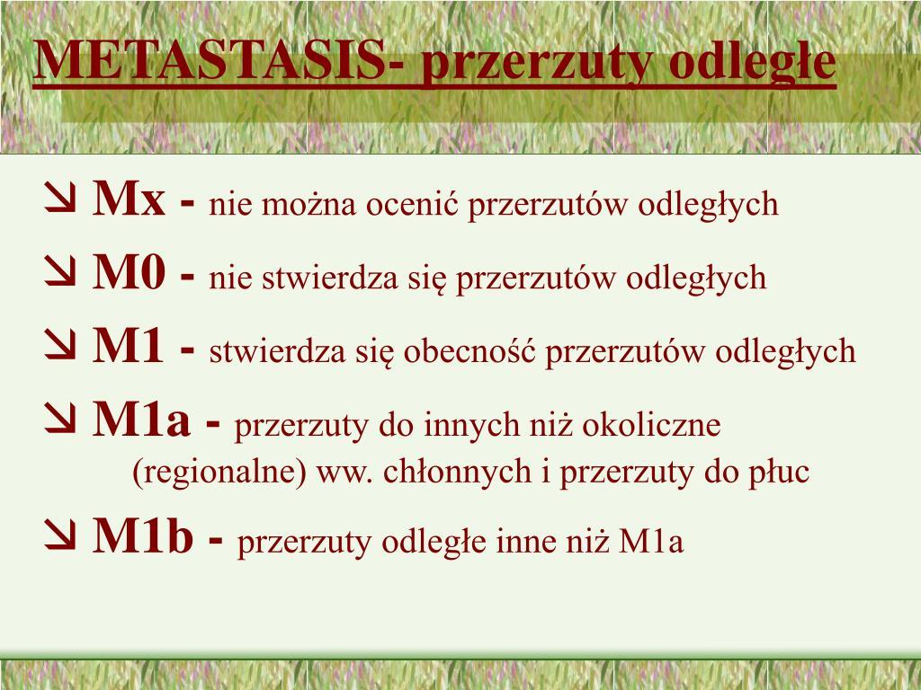 METASTASIS- przerzuty odległe