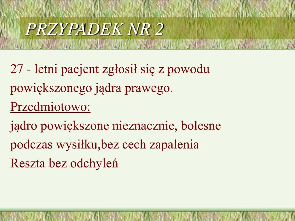 PRZYPADEK NR 2
