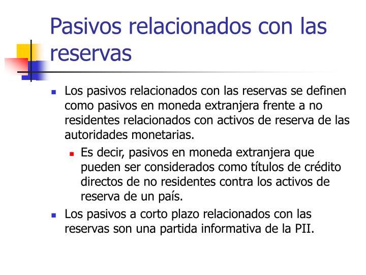 Pasivos relacionados con las reservas