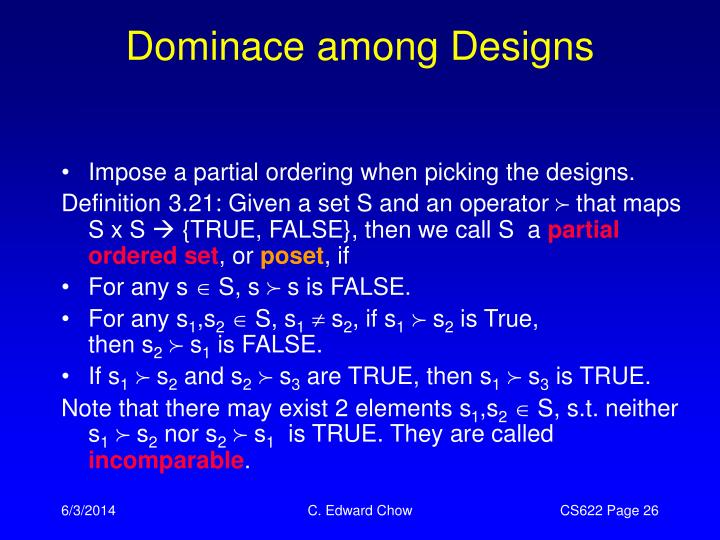 Dominace among Designs