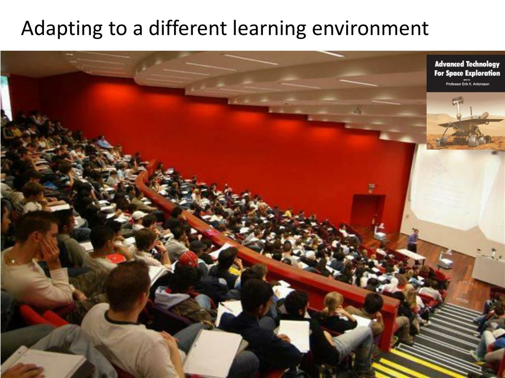 Adapting to a different learning environment