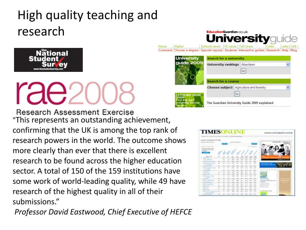 High quality teaching and research