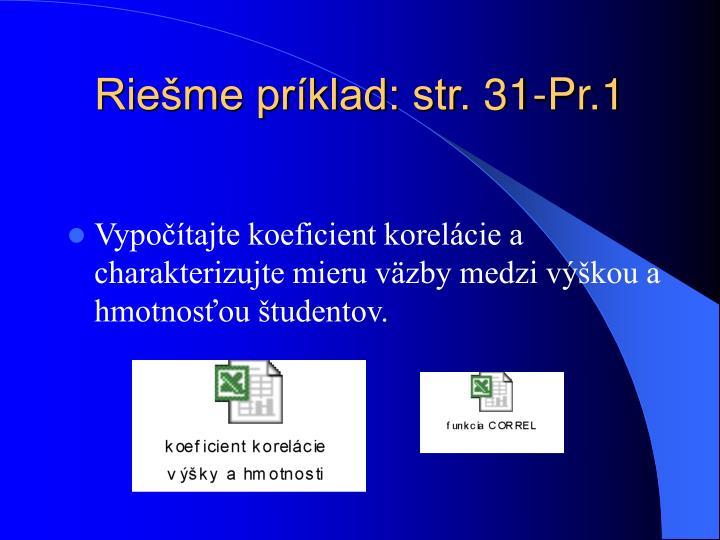 Riešme príklad: str. 31-Pr.1