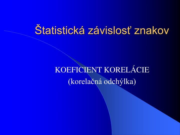 Štatistická závislosť znakov