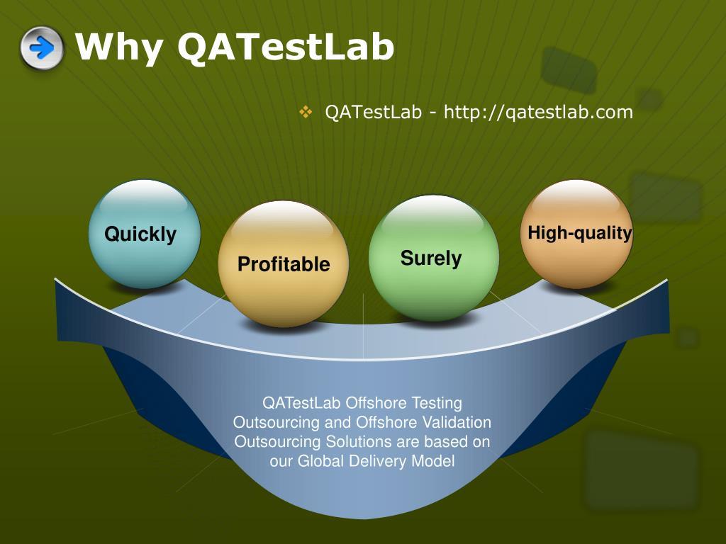 Why QATestLab
