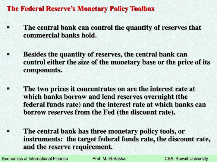 The Federal Reserve's Monetary Policy Toolbox