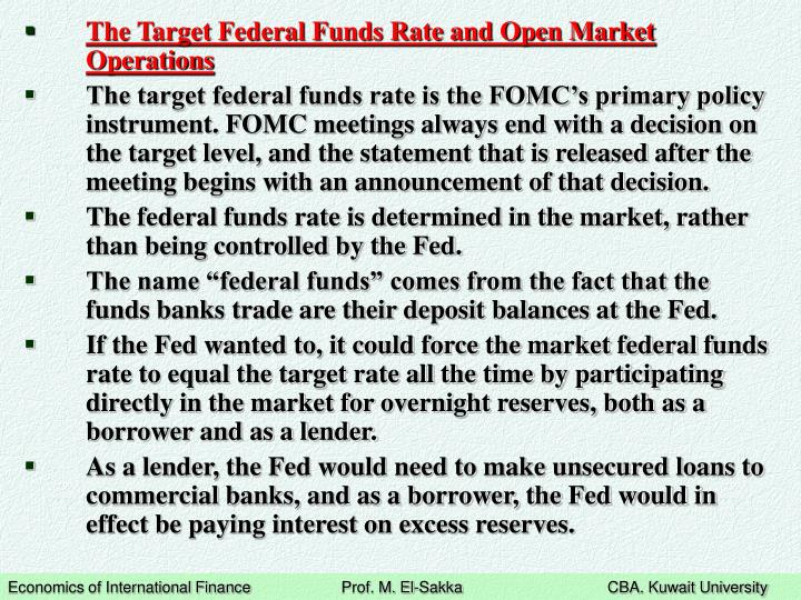 The Target Federal Funds Rate and Open Market Operations