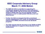 ieee corporate advisory group march 17 2006 motion