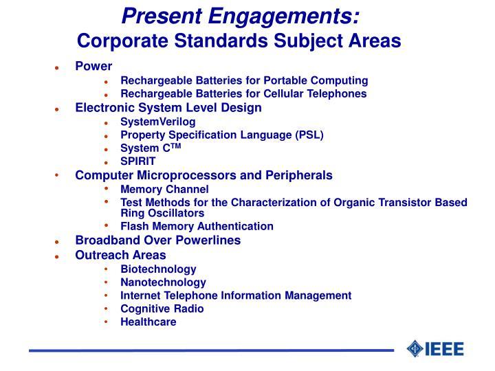 Present Engagements: