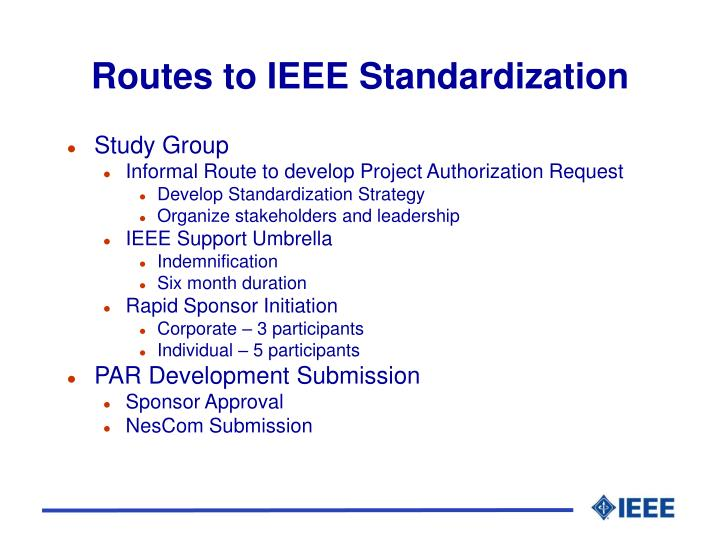 Routes to IEEE Standardization