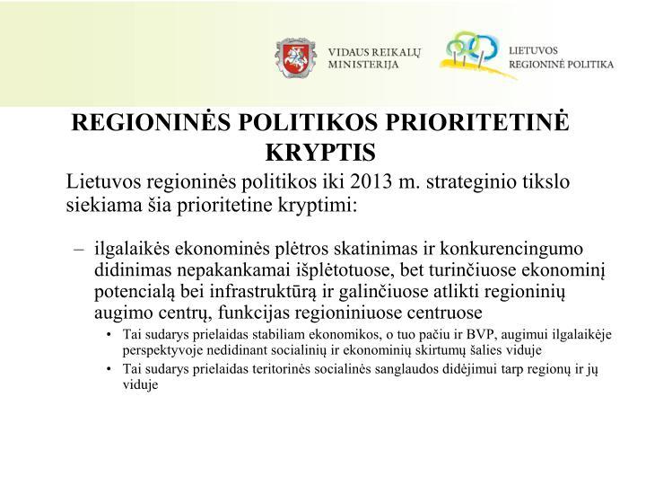 REGIONINĖS POLITIKOS PRIORITETINĖ KRYPTIS