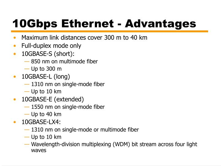 10Gbps Ethernet - Advantages
